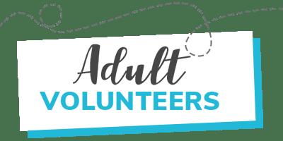 Adult Volunteers
